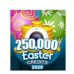 Easter2020Credits250000