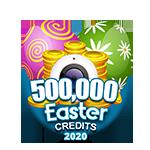 Easter 500,000 Credits