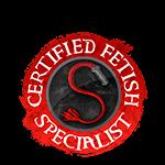 Certified Fetish Specialist