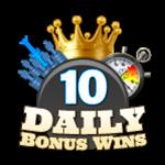10 Daily Bonus Wins