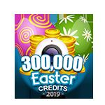 Easter 300,000 Credits