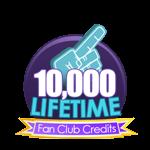 10K Lifetime Fan Club Credits