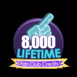 8k Lifetime Fan Club Credits